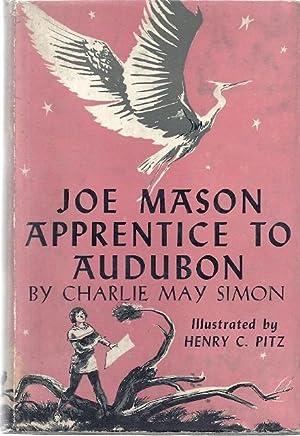 JOE MASON: APPRENTICE TO AUDUBON: Simon, Charlie May