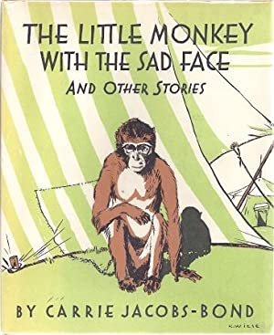 THE LITTLE MONKEY WITH THE SAD FACE AND OTHER STORIES: Jacobs-Bond, Carrie