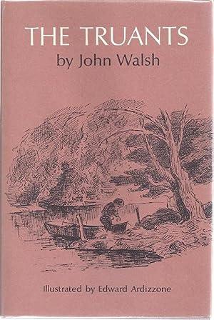 THE TRUANTS: Walsh, John