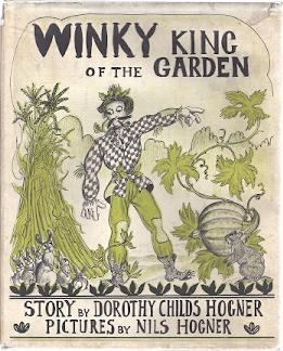 WINKY KING OF THE GARDEN: Hogner, Dorothy Childs
