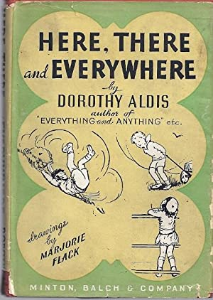 HERE, THERE AND EVERYWHERE: Aldis, Dorothy