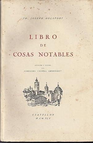 LIBRO DE COSAS NOTABLES DE LA VILLA DE CASTELLON DE LA PLANA: Rocafort, Joseph