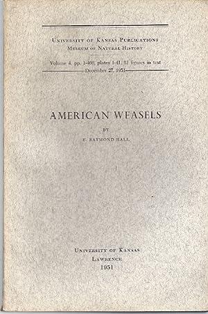 AMERICAN WEASELS: Hall, E. Raymond