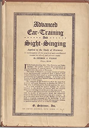 ADVANCED EAR-TRAINING AND SIGHT-SINGING AS APPLIED TO THE STUDY OF: Wedge, George