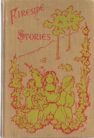 FIRESIDE STORIES FOR BOYS AND GIRLS