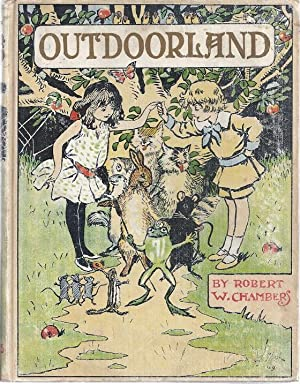OUTDOORLAND: A STORY FOR CHILDREN: Chambers, Robert