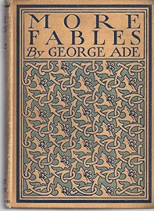 MORE FABLES: Ade, George