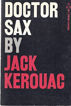 DOCTOR SAX: FAUST PART THREE: Kerouac, Jack