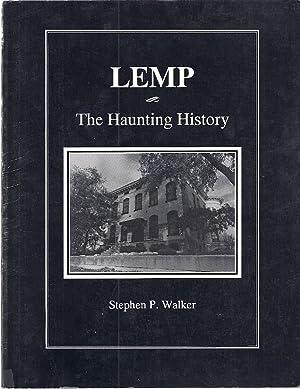 LEMP; THE HAUNTING HISTORY: Walker, Stephen