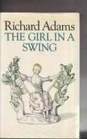 The Girl In A Swing.: Adams, Richard