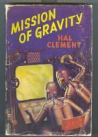 Mission Of Gravity.: Clement, Hal
