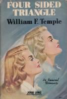 Four-Sided Triangle: A Romance: Temple, William F.