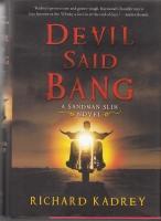 Devil Said Bang: A Sandman Slim Novel: Kadrey, Richard