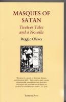 Masques Of Satan: Twelve Tales And A: Oliver, Reggie