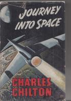Journey Into Space.: Chilton, Charles