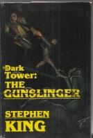 The Dark Tower: The Gunslinger (inscribed by: King, Stephen