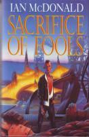 Sacrifice Of Fools (signed by the author): McDonald, Ian