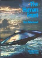 The Human Front (signed/limited hardcover).: Macleod, Ken