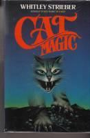 Cat Magic By Strieber Whitley Grafton Books London 9780246132116