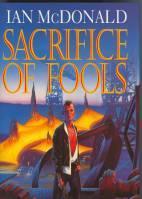 Sacrifice Of Fools: McDonald, Ian
