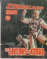 Starblazer: Space Fiction Adventure In Pictures No 17: The Caverns Of Korad: STARBLAZER (UK)