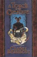 A Touch Of The Creature (sighed/limited).: Beaumont, Charles