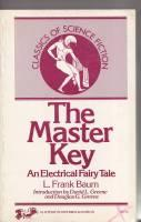 The Master Key: An Electrical Fairy Tale.: Baum, L. Frank
