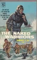 The Naked Warriors: Fane, Francis Douglas