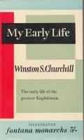 My Early Life: A Roving Commission.: Churchill, Winston S.