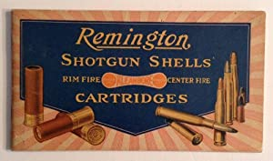Remington Shotgun Shells. Rim Fire Center Fire: Remington Arms Co