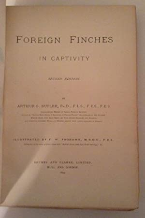 Foreign Finches In Captivity: Butler, Arthur G.