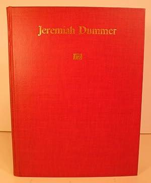 Jeremiah Dummer. Colonial Craftsman & Merchant: Clarke, Hermann Frederick