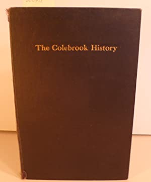 The History of Colebrook and Other Papers: Manchester, Irving E.