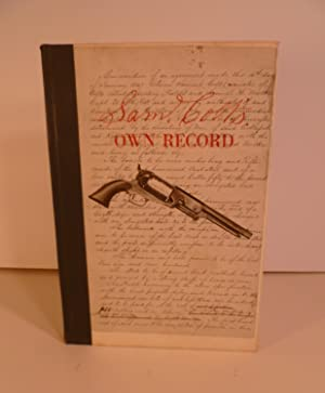 Sam Colt's Own Record. Of Transactions with: Parsons, John E.