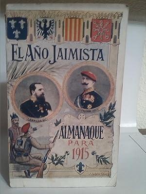 El año Jaimista. Almanaque para 1915
