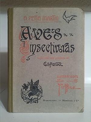 Tratado de Aves Insectívoras: Antonio Peña Martín