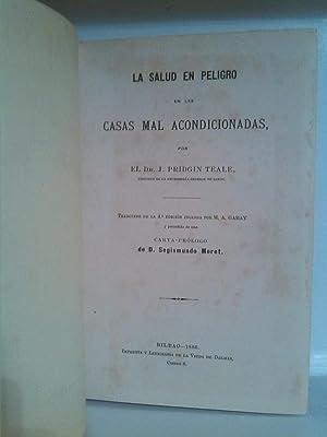 La salud en peligro en las casas mal acondicionadas.Traducido de la 4ª ed. por M. A. Garay y ...