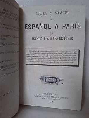 Guia y viaje del español a París: Agustín Urgellés de Tovar