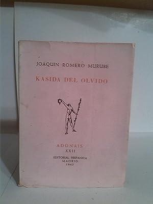 Kasida del olvido: Joaquin Romero Murube