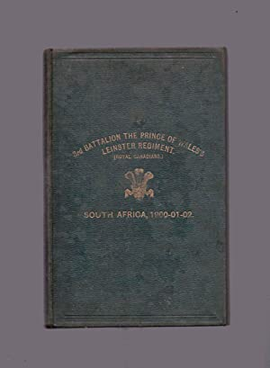 Record of Services of the 3rd Battalion The Prince of Wales's Leinster Regiment in the South Afri...