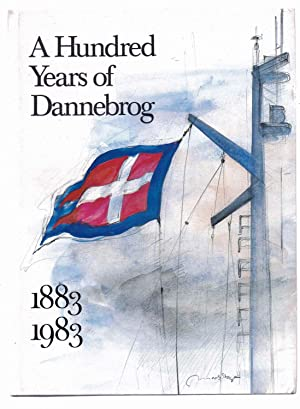 A Hundred Years of Dannebrog 1883-1983
