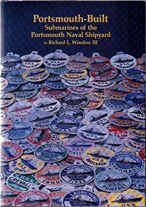 Portsmouth-Built Submarines of the Portsmouth Naval Shipyard