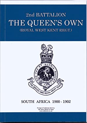 2nd Battalion The Queen's Own (Royal West Kent Regt.) South Africa 1900-1902