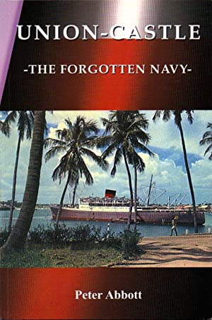 Union Castle The Forgotten Navy