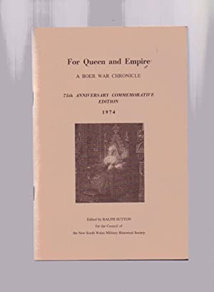 For Queen and Empire A Boer War Chronicle 75th Anniversary Commemorative Edition 1974