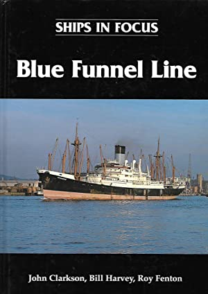 Ships in Focus Blue Funnel Line