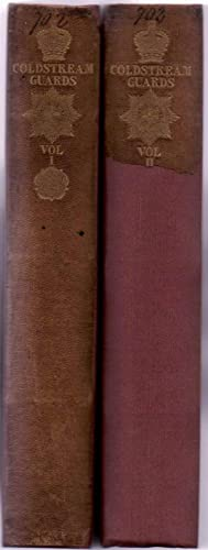 Origin and Services of the Coldstream Guards in Two Volumes