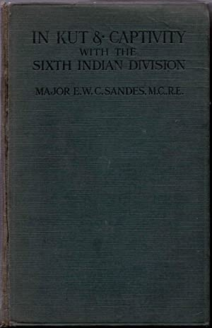 In Kut & Captivity With the Sixth: Sandes, Major E