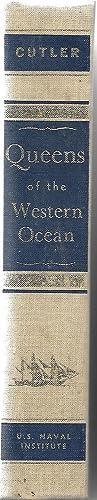 Queens of The Western Ocean: Cutler Carl C.