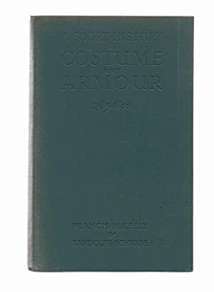 A Short History of Costume & Armour: Kelly M. Francis